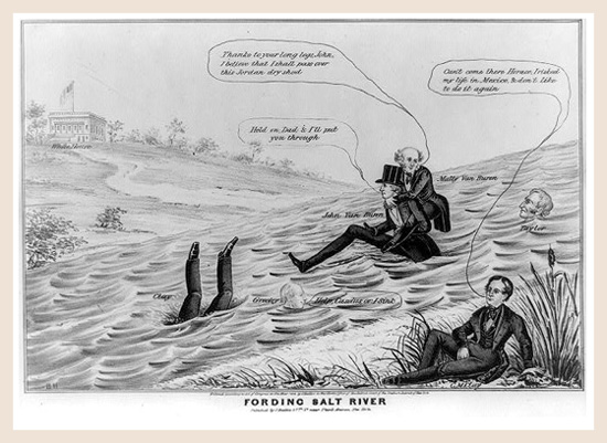 Political cartoon showing Martin Van Buren and others attempting to cross Salt River